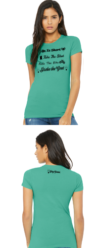 Dirty Goatees Life Is Short Crew Neck T-Shirt on Teal